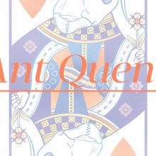 Ant Queen. Un projet de Illustration, Conception éditoriale , et Design graphique de Eneri Mateos - 11.02.2016