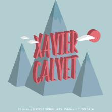Cartel XAVIER CALVET. Um projeto de Design gráfico e Ilustração de Xavier Calvet Sabala - 29.02.2016