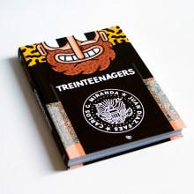 LIBRO TREINTEENAGERS. Un proyecto de Diseño, Ilustración, Diseño de personajes, Diseño editorial, Packaging y Cómic de Juan Díaz-Faes - 17.05.2016