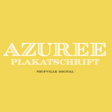 Tipografía AZUREE. Un projet de T , et pographie de Bauertypes - 13.11.2016