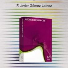 InDesign edición - Guía Práctica. Un proyecto de Diseño editorial de Lorena Ortiz H. Alcázar - 16.09.2007