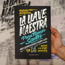 «LA LLAVE MAESTRA» — Diseño de Portada. Un proyecto de Diseño editorial, Tipografía y Caligrafía de Yani&Guille - 09.01.2017