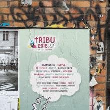 Festival Tribu 2015. Um projeto de Design gráfico de Clara Briones Vedia - 12.01.2017
