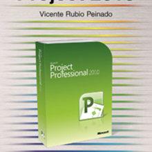 Project 2010 - edición Guía Práctica. Un proyecto de Informática de Lorena Ortiz H. Alcázar - 16.08.2010
