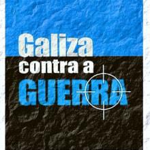 Galiza contra a guerra. 2003. Un proyecto de Diseño gráfico de Xosé Maria Torné - 12.04.2007