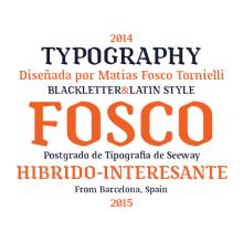 Tipografía Fosco, Premio Paco Bascuñán a la tipografía joven 2016. A Design, Graphic Design, T, and pograph project by Matias Fosco Tornielli - 06.15.2015