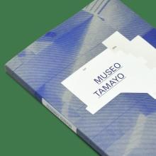 Libro Museo Tamayo. Un progetto di Progettazione editoriale di David Kimura - 04.09.2015