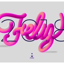 Feliz 2018. Un proyecto de Diseño, Publicidad y Lettering de Maikel Martínez Pupo - 03.01.2018