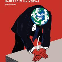 Naufragio Universal. Un catálogo de problemas. Um projeto de Comic, Design editorial e Ilustração de Yeyei Gómez - 22.11.2017