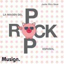 La imagen del Pop Rock Español. Un proyecto de Diseño editorial, Música y Audio de Javier Rico Sesé - 23.11.2017