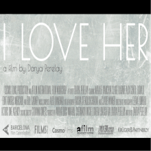 'I Love Her' - feature film.. A Sound Design project by Graham Judd - 04.13.2017