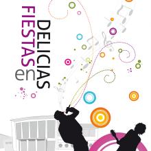"""Cartel  - """"Fiestas en Delicias"""" 2009. Un proyecto de Diseño gráfico de Sonia San José Campos - 01.07.2009"""