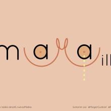 mMAMA MILK pro lactancia materna . Un projet de Illustration numérique , et Lettering de Morgan Mariana Guido - 28.04.2018