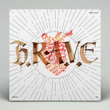 B.R.A.V.E. Covers. Un proyecto de Música, Audio, Dirección de arte, Diseño gráfico, Tipografía, Caligrafía y Lettering de Miguel Ángel Hernández - 21.06.2018