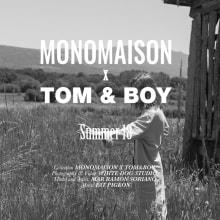 MONOMAISON + Tom & Boy. A Fotografie, Kino, Video und TV, Video, Modedesign und Modedesign project by White Dog Studio - 25.07.2018