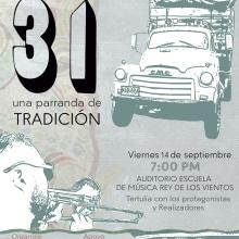 """DOCUMENTAL """"31, UNA PARRANDA DE TRADICIÓN"""". Un proyecto de Cine de Néstor Betancourt - 14.09.2018"""