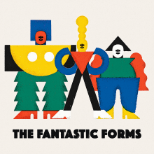 THE FANTASTIC FORMS. A Spielzeugdesign project by José Antonio Roda Martinez - 14.12.2018