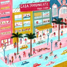 Casa transparente. Un proyecto de Cómic, Dibujo e Ilustración de María Luque - 23.11.2017