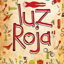 Luz Roja (Sex Shop) Diseño de marca. Un proyecto de 3D, Diseño editorial, Diseño de carteles y Diseño de logotipos de Carlos M Barcas Aladro - 04.05.2015