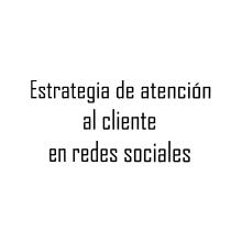Mi Proyecto del curso: Estrategias de atención al cliente en redes sociales. Um projeto de Marketing digital de Karlita Ortiz - 16.07.2019