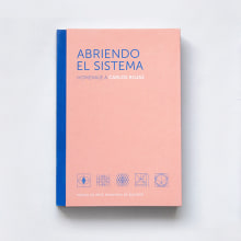Libro Abriendo el sistema. A Verlagsdesign, Grafikdesign und Buchbinderei project by Christian Ospina - 27.01.2019
