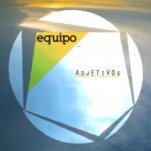 Equipo - Adjetivos [clang007] (Música). Un proyecto de Música y Audio de Cristóbal Saavedra - 20.12.2019
