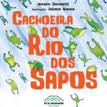 LIVRO • Cachoeira do Rio dos Sapos. A Children's Illustration project by Juliana Rabelo - 01.20.2020