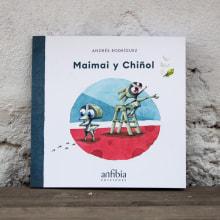 Maimai y Chiñol — 2019. A Illustration, Schrift, Aquarellmalerei und Kinderillustration project by Andrés Rodríguez Pérez - 13.07.2019