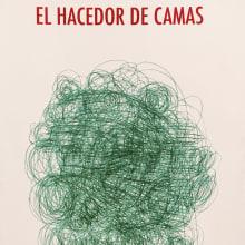 El hacedor de camas. A Writing project by Alejandra Moffat - 12.15.2011