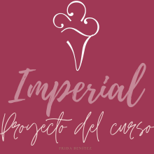 Mi Proyecto del curso: Branded content y content curation para Imperial. A Content-Marketing project by Fri Benítez - 24.04.2020