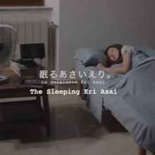 The Sleeping Eri Asai. A Film, Video, TV, Post-production, Film, Video, Production, Creativit, Stor, telling, Video editing, Filmmaking, Post-production, and Script project by Claudia Montes - 06.15.2020