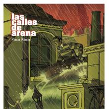 Las calles de arena. Um projeto de Comic de Paco Roca - 25.04.2008