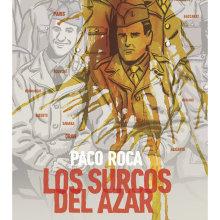 Los surcos del azar . Um projeto de Comic de Paco Roca - 24.10.2013