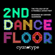 2nd Dance Floor.otf. A T, pografie, T und pografisches Design project by Damián Guerrero Cortés - 26.07.2020