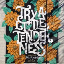 Mural TRY A LITTLE TENDERNESS pintado com meu amigo Jackson Alves <3. Un proyecto de Ilustración, Pintura, Caligrafía, Lettering, Diseño tipográfico, H y lettering de Cyla Costa - 28.07.2020