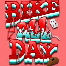 BIKE ALL DAY. Un progetto di Illustrazione digitale, Lettering digitale, H , e lettering di federico capón - 05.08.2020