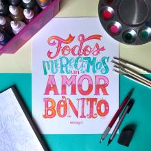 Todos merecemos un amor bonito. A H und Lettering project by Pauli Rodríguez - 07.09.2020
