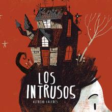 Los intrusos. Um projeto de Ilustração digital e Ilustração infantil de Alfredo Cáceres - 25.10.2017