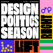 Design & Politics Season: London College of Fashion. A Design, Motion Graphics, Art Direction, Br, ing, Identit, Graphic Design, 2D Animation, and Communication project by Nathan Smith - 07.20.2019