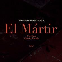 El Mártir. A Kino, Audiovisuelle Produktion und Erzählung project by Sebas Oz - 16.11.2020