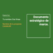 Mi Proyecto del curso: Introducción a la estrategia de marca (CANWURF). A Werbung, Br, ing und Identität und Marketing project by Eva Leonor Vivas Eyrich - 12.07.2020