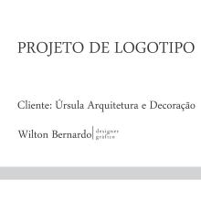 Novo projeto: logo para Úrsula Arquitetura e Decoração. Un proyecto de Diseño de logotipos de Wilton Bernardo - 08.08.2018