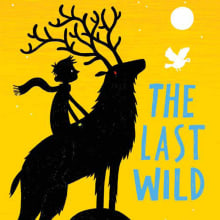 The Last Wild. A Writing, Creativit, and Narrative project by Piers Torday - 01.28.2012