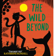 The Wild Beyond. A Creativit, Stor, telling, and Narrative project by Piers Torday - 04.02.2015