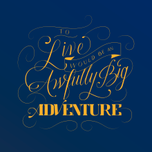 To Live Would Be An Awfully Big Adventure - Peter Pan. A Lettering, Digitales Lettering und 3-D-Lettering project by Alejandro Landeros Guzmán - 03.06.2021