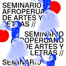 Seminario AFroperuano de Artes y Letras 2017. A Design, Illustration, Kunstleitung und Plakatdesign project by Alexandro Valcarcel - 11.11.2017