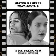 Y Me Pregunto. Un proyecto de Música y Audio de Míster Ramírez - 30.06.2021