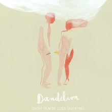 Dandelion. A Animation project by Elisa Talentino - 02.07.2021