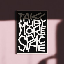Take Up More Space [and other dotto mottos]. A Grafikdesign, T und pografie project by Dani Molyneux - 17.07.2021