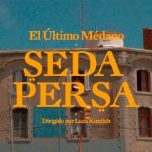 El Ultimo Médano - Seda Persa . Un proyecto de Vídeo, Edición de vídeo, Realización audiovisual, Creación y edición para YouTube de Luca Kordich - 24.07.2021